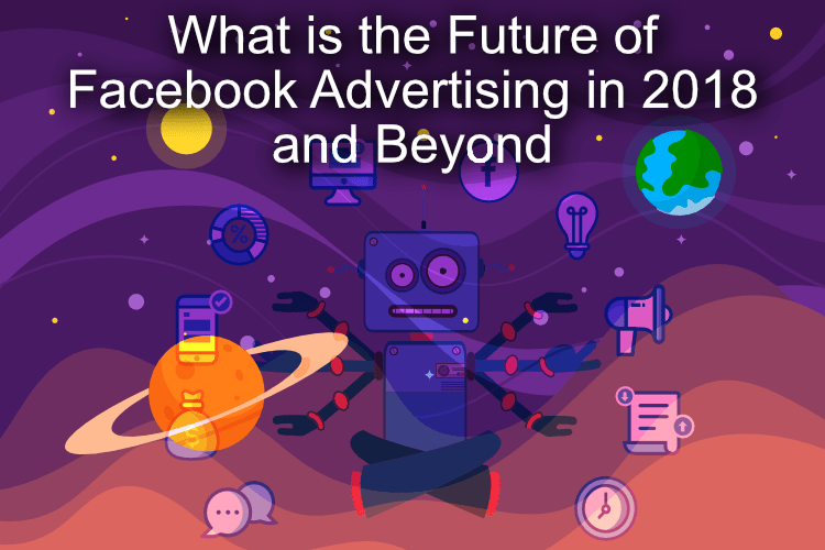 What is the Future of Facebook Advertising in 2018 and Beyond: 21 FB messenger ad examples and  Conversational Marketing Case Studies