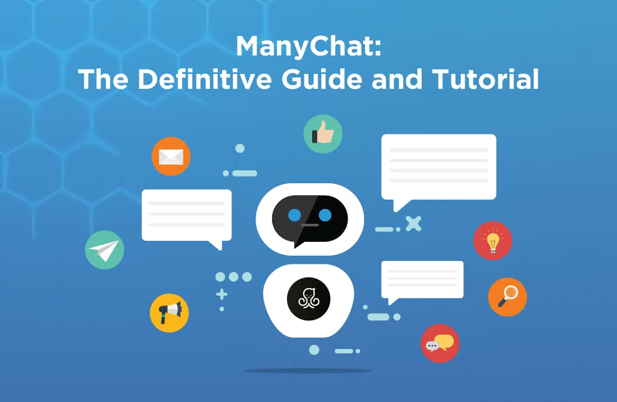 ManyChat: The Definitive Guide and Tutorial (2019) - Mind Heros